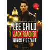 Lee Child CHILD, LEE - JACK REACHER - NINCS VISSZAÚT