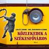 Legát Tibor, Zsigmond Gábor LEGÁT TIBOR - ZSIGMOND GÁBOR - KÖZLEKEDIK A SZÉKESFÕVÁROS
