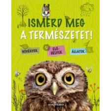 Lenz, Angelika Ismerd meg a természetet! gyermek- és ifjúsági könyv