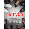 Lesley Kara KARA, LESLEY - A PLETYKA