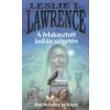 Leslie L. Lawrence A felakasztott indián szigetén