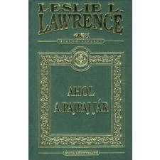 Leslie L. Lawrence AHOL A PAJPAJ JÁR - DÍSZKIADÁS regény