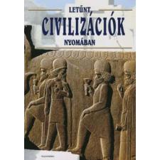 LETŰNT CIVILIZÁCIÓK történelem