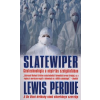 Lewis Perdue Slatewiper