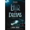 Libba Bray BRAY, LIBBA - LAIR OF DREAMS - ÁLMOK MÉLYÉN - KÖTÖTT (THE DIVINERS 2.)