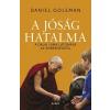 Libri Kiadó Daniel Goleman-A jóság hatalma (Új példány, megvásárolható, de nem kölcsönözhető!)