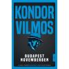Libri Könyvkiadó Kondor Vilmos: Budapest novemberben