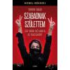 Libri Könyvkiadó Shirin Ebadi: Szabadnak születtem - Egy iráni nő harca az igazságért