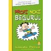 Lincoln Peirce PEIRCE, LINCOLN - PROFI NOKI BEGURUL