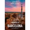 Lingea Kft. Élménygyűjtő - Barcelona