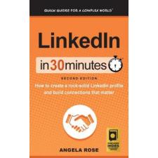 LinkedIn In 30 Minutes (2nd Edition) – ANGELA ROSE idegen nyelvű könyv