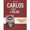 Liszkai László Carlos szerint a világ