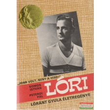 Lóri - Lóránt Gyula életregénye sport
