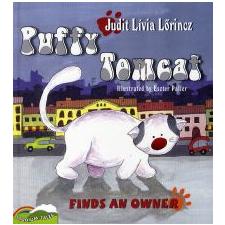 Lőrincz Judit Lívia PUFFY TOMCAT FINDS AN OWNER - PUFI KANDÚR GAZDÁT TALÁL - ANGOL idegen nyelvű könyv