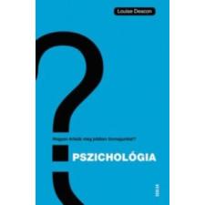 Louise Deacon Pszichológia társadalom- és humántudomány