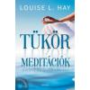 Louise L. Hay Tükörmeditációk + CD melléklettel