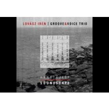 Lovász Irén, Groove & Voice Trio - Hangtájkép (Cd) világzene