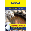 Lucca Travel Guide - Quick Trips