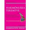 Lucidus HARMÓNIÁRA TEREMTVE - TANULMÁNYOK MÁTYÁS KIRÁLYRÓL -