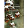 Lukács Józsefné, Ferencz Éva Esik a hó, fúj a szél, varjú károg, itt a tél