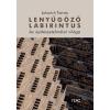 Lukovich Tamás LUKOVICH TAMÁS - LENYÛGÖZÕ LABIRINTUS