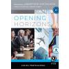 LX-0227-1 - OPENING HORIZONS - FELKÉSZÍTÕKÖNYV A NEMZ. KAPCS. ANGOL FELSÕFOKÚ SZAK.VIZSG.