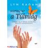 Lyn Ragan Kopogtat a túlvilág
