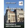Magánkiadás Szabó József: Devizahitel - Kézikönyv képviselőknek