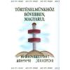 Magánkiadás Történelmünkhöz bővebben, magyarul - új kiadás
