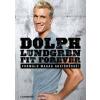 Magnólia Kiadó Dolph Lundgren: Fit Forever (Új példány, megvásárolható, de nem kölcsönözhető!)