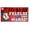Magyar Gyártó Felelsz vagy mersz