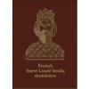 Magyar Napló Kiadó - ÉNEKEK SZENT LÁSZLÓ KIRÁLY TISZTELETÉRE - CD-VEL! (SZENT LÁSZLÓ ÉV 2017!)