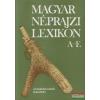 Magyar néprajzi lexikon 1.