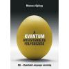 Makara György A kvantum nyelvtanulás felfedezése