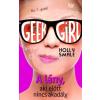 Manó Könyvek Holly Smale: Geek girl 5 - A lány, aki előtt nincs akadály