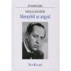 Márai Sándor MENNYBŐL AZ ANGYAL /IN MEMORIAM