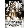 Marching Powder – Rusty Young
