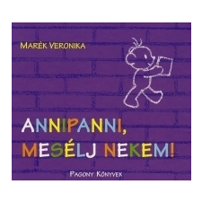 Marék Veronika ANNIPANNI, MESÉLJ NEKEM! - BORIBON gyermek- és ifjúsági könyv