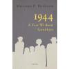 Marianna D. Birnbaum BIRNBAUM, D. MARIANNA - 1944 - A YEAR WITHOUT GOODBYES