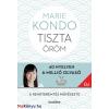 Marie Kondo : Tiszta öröm - A rendteremtés művészete