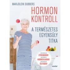 Marjolein Dubbers Hormonkontroll életmód, egészség