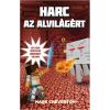 Mark Cheverton Harc az Alvilágért - Egy nem hivatalos Minecraft-kaland