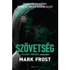 Mark Frost Szövetség regény