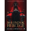 Mark Lawrence Bolondok hercege