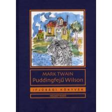 Mark Twain PUDDINGFEJŰ WILSON gyermek- és ifjúsági könyv