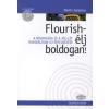 Martin Seligman FLUORISH - ÉLJ BOLDOGAN!