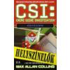 Max Allan Collins CSI: Kígyószem