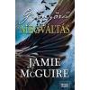 Maxim Kiadó Jamie McGuire-Gyönyörű megváltás (Új példány, megvásárolható, de nem kölcsönözhető!)