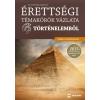 Maxim Könyvkiadó Boronkai Szabolcs: Érettségi témakörök vázlata történelemből - közép- és emelt szinten