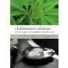Medicina Könyvkiadó Rt. A kábítószer-abúzus orvosi, jogi és társadalmi vonatkozásai